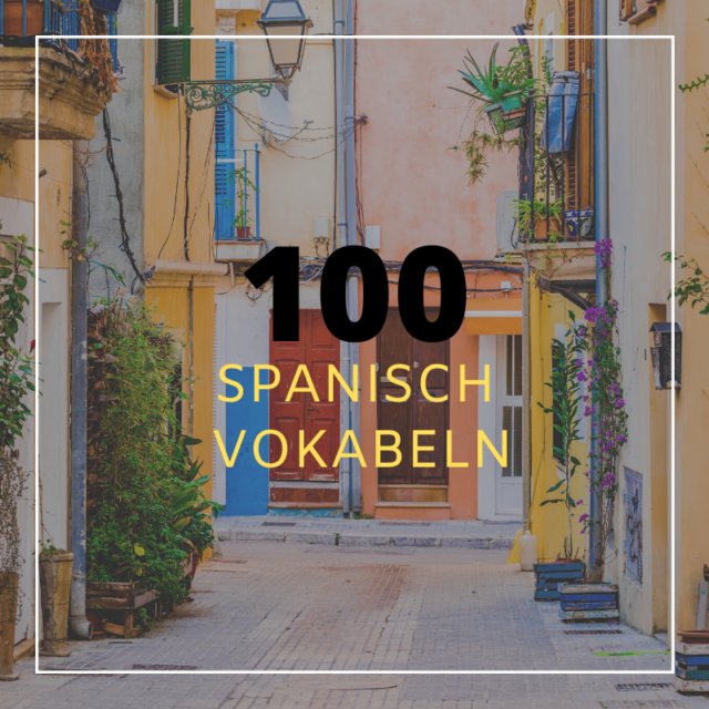Spanisch Grundwortschatz