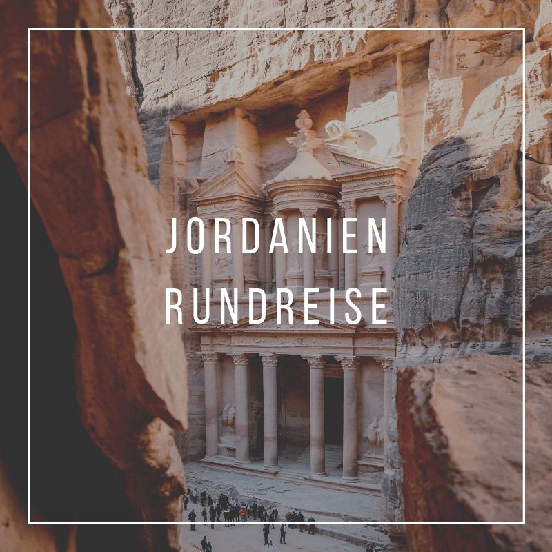 Jordanien Rundreise