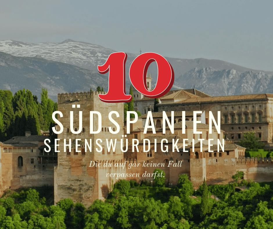 Südspanien Rundreise