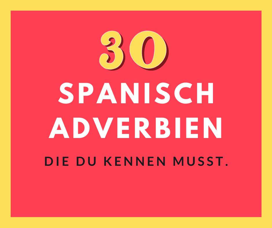 Spanisch Adverbien lernen