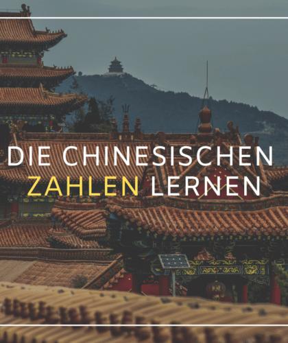 Chinesisch Zahlen verstehen und zählen lernen