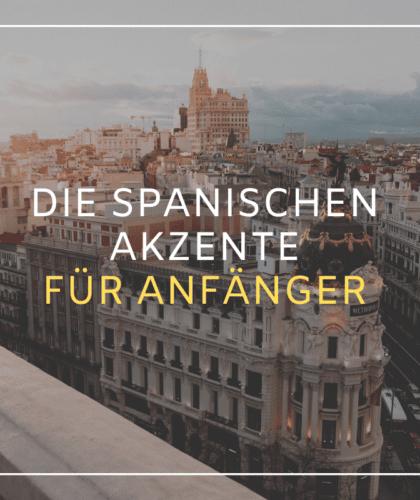 Spanische Akzente und die Betonung