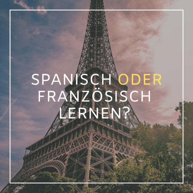 Spanisch oder Französisch lernen