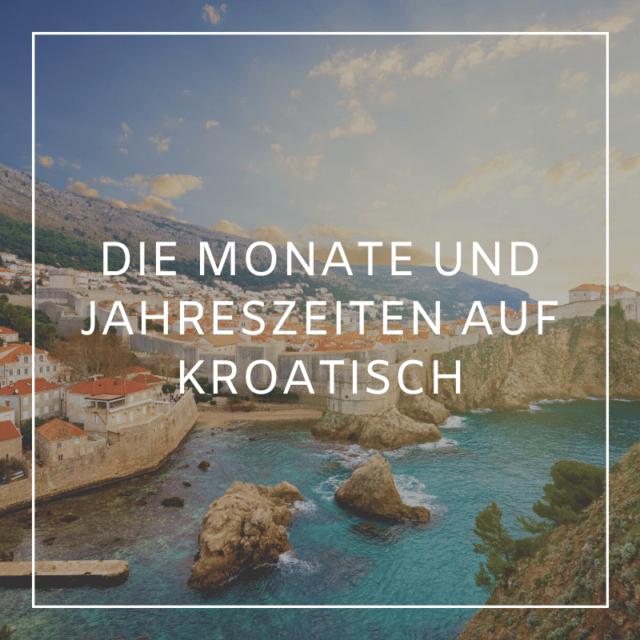 Monatsnamen auf Kroatisch